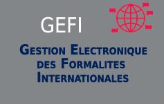GEFI, gsetion électronique des formalités internationales